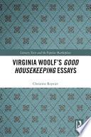 Virginia Woolf S Good Housekeeping Essays