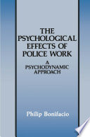 The Psychological Effects Of Police Work Book PDF