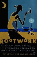 Rootwork