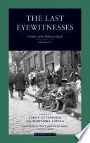 The Last Eyewitnesses, Volume 2
