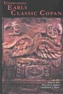 Understanding Early Classic Copan - Seite 416