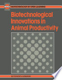 Biotechnological Innovations in Animal Productivity