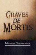 Graves de Mortis [Pdf/ePub] eBook