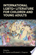 International LGBTQ  Literature for Children and Young Adults