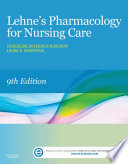"""Lehne's Pharmacology for Nursing Care E-Book"" by Jacqueline Burchum, Laura Rosenthal"