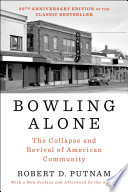 Bowling Alone  Revised and Updated