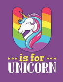 U Is for Unicorn  Sketch Book for Girls  Drawing Portfolio  100 Pages of Blank Paper for Drawing  Doodling Or Sketching