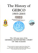 The History of GEBCO 1903-2003