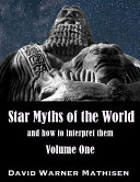 Star Myths of the World, Volume One