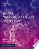 Smart Nanoparticles for Biomedicine Book