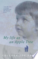 My Life As an Apple Tree Book