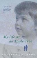 My Life As an Apple Tree