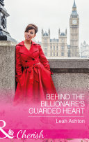 Behind The Billionaire s Guarded Heart  Mills   Boon Cherish