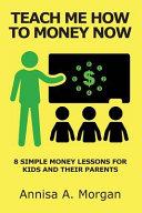 Teach Me How to Money Now