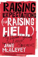 Raising Expectations  and Raising Hell