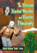 The Mexican Masked Wrestler and Monster Filmography