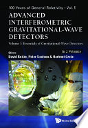 Advanced Interferometric Gravitational Wave Detectors In 2 Volumes