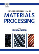 Concise Encyclopedia of Materials Processing