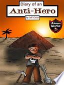 Diary of an Anti Hero