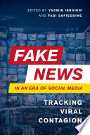 Fake News in an Era of Social Media
