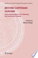 Beyond Cartesian Dualism