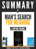 Summary Of  Man s Search For Meaning   By Viktor Frankl
