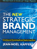 Cover of The New Strategic Brand Management
