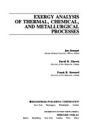 Exergy Analysis of Thermal  Chemical  and Metallurgical Processes