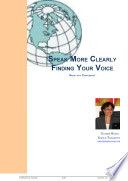 Speak More Clearly Finding Your Voice
