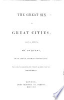 The Great Sin Of Great Cities A Reprint Of An Article Entitled Prostitution From The Westminster And Foreign Quarterly Review For July 1850 By W R Greg