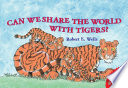 Can We Share the World with Tigers  Book PDF