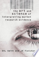 The Art And Science Of Interpreting Market Research Evidence Book PDF