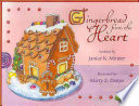 Gingerbread From The Heart Book PDF