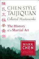 Chen Style Taijiquan Collected Masterworks