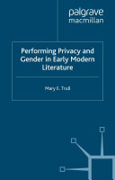 Performing Privacy and Gender in Early Modern Literature Pdf/ePub eBook