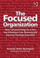 The Focused Organization