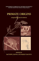 Primate Origins: Adaptations and Evolution ebook