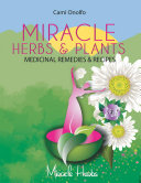 Miracle Herbs & Plants