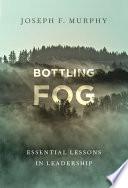 Bottling Fog