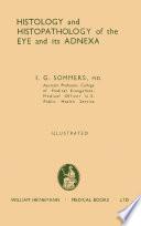 Histology and Histopathology of the Eye and Its Adnexa