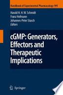 cGMP  Generators  Effectors and Therapeutic Implications