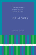 Law at Work: Studies in Legal Ethnomethods