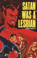 Satan Was a Lesbian