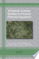 Phosphate Coatings Suitable for Personal Protective Equipment