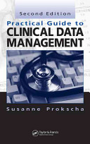 Practical Guide to Clinical Data Management  Second Edition Book