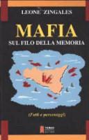 Mafia. Sul filo della memoria (fatti e personaggi)