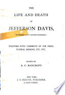 The Life And Death Of Jefferson Davis
