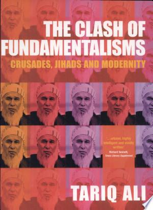 Read Online The Clash of Fundamentalisms Full Book