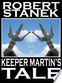 Keeper Martin s Tale