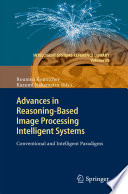 Advances In Reasoning Based Image Processing Intelligent Systems Book PDF